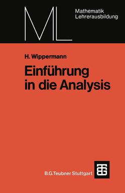 Einführung in die Analysis von Wippermann,  Heinrich