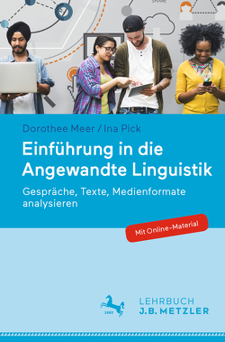 Einführung in die Angewandte Linguistik von Meer,  Dorothee, Pick,  Ina