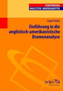 Einführung in die anglistisch-amerikanistische Dramenanalyse von Fielitz,  Sonja