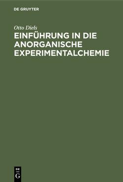 Einführung in die anorganische Experimentalchemie von Diels,  Otto