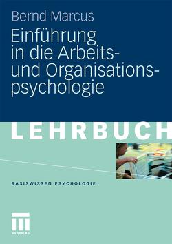 Einführung in die Arbeits- und Organisationspsychologie von Marcus,  Bernd