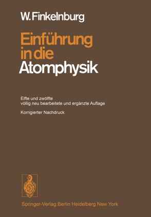Einführung in die Atomphysik von Finkelnburg,  Wolfgang
