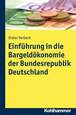 Einführung in die Bargeldökonomie der Bundesrepublik Deutschland von Verbeck,  Dieter
