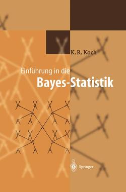 Einführung in die Bayes-Statistik von Koch,  Karl-Rudolf