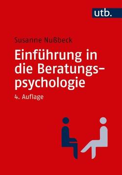 Einführung in die Beratungspsychologie von Nußbeck,  Susanne