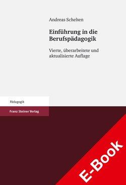 Einführung in die Berufspädagogik von Schelten,  Andreas