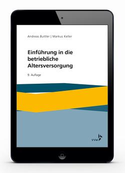 Einführung in die betriebliche Altersversorgung von Buttler,  Andreas, Keller,  Markus