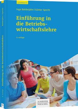 Einführung in die Betriebswirtschaftslehre von Balderjahn,  Ingo, Specht,  Günter