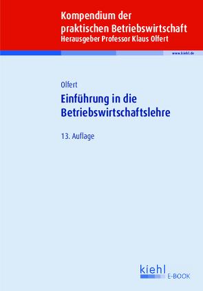 Einführung in die Betriebswirtschaftslehre von Olfert,  Klaus
