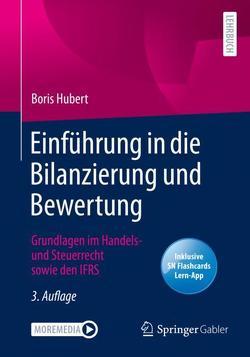 Einführung in die Bilanzierung und Bewertung von Hubert,  Boris