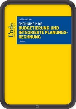 Einführung in die Budgetierung und integrierte Planungsrechnung von Prell-Leopoldseder,  Sonja