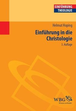 Einführung in die Christologie von Hoping,  Helmut