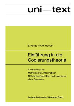 Einführung in die Codierungstheorie von Henze,  Ernst
