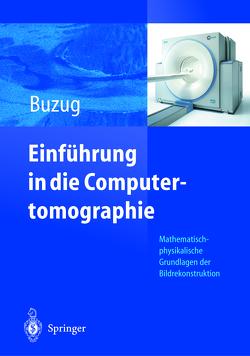 Einführung in die Computertomographie von Buzug,  Thorsten M.