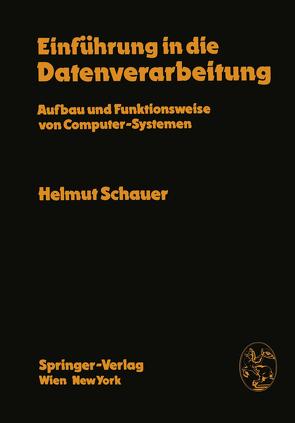 Einführung in die Datenverarbeitung von Schauer,  H.