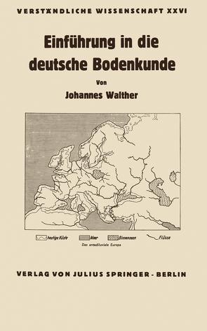 Einführung in die deutsche Bodenkunde von Loewen,  H., Walther,  Johannes