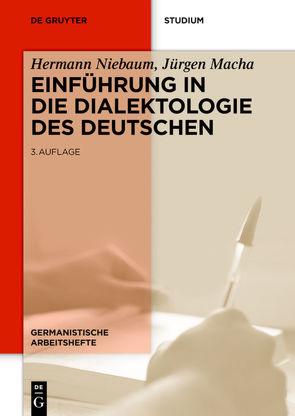 Einführung in die Dialektologie des Deutschen von Macha,  Jürgen, Niebaum,  Hermann