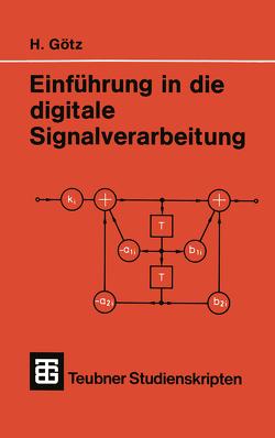 Einführung in die digitale Signalverarbeitung von Goetz,  Hermann