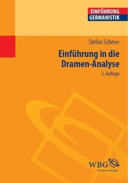 Einführung in die Dramen-Analyse von Bogdal,  Klaus-Michael, Grimm,  Gunter E., Scherer,  Stefan
