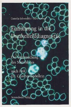 Einführung in die Dunkelfelddiagnostik von Arnoul,  Franz, Schwertdle,  Cornelia