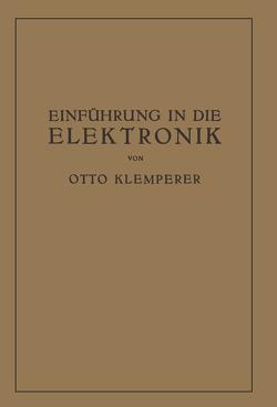 Einführung in die Elektronik von Klemperer,  Otto