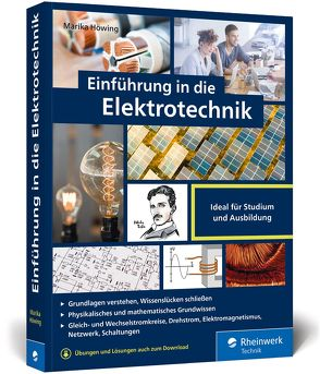 Einführung in die Elektrotechnik von Höwing,  Marika