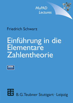 Einführung in die Elementare Zahlentheorie von Schwarz,  Friedrich