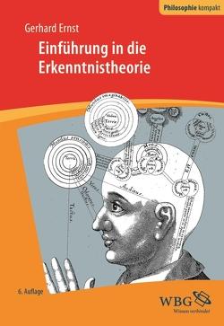 Einführung in die Erkenntnistheorie von Ernst,  Gerhard, Schönecker,  Dieter, Strobach,  Niko