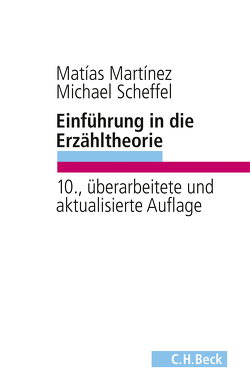 Einführung in die Erzähltheorie von Martinez,  Matias, Scheffel,  Michael