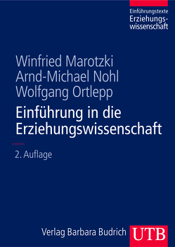 Einführung in die Erziehungswissenschaft von Marotzki,  Winfried, Nohl,  Arnd-Michael, Ortlepp,  Wolfgang