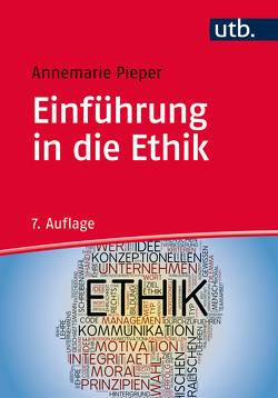 Einführung in die Ethik von Pieper,  Annemarie