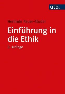 Einführung in die Ethik von Pauer-Studer,  Herlinde