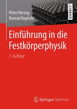 Einführung in die Festkörperphysik von Herzog,  Peter, Kopitzki,  Konrad