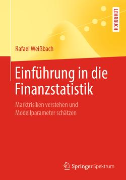 Einführung in die Finanzstatistik von Weißbach,  Rafael