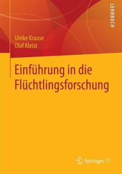 Einführung in die Flüchtlingsforschung von Hruschka,  Constantin, Krause,  Ulrike