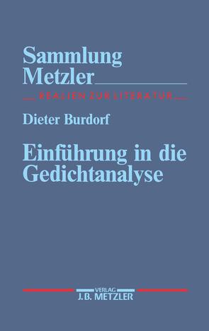 Einführung in die Gedichtanalyse von Burdorf,  Dieter