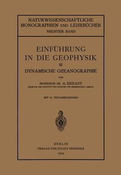 Einführung in die Geophysik von Birkhoff,  G. D., Blaschke,  W., Courant,  R., Defant,  A., Grammel,  R., Morse,  M., Schmidt,  F. K, Waerden,  B.L.van der