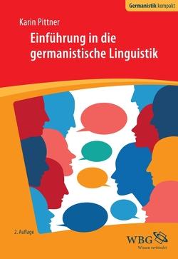 Einführung in die germanistische Linguistik von Pittner,  Karin