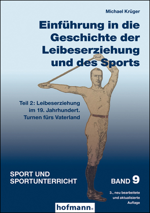 Einführung in die Geschichte der Leibeserziehung und des Sports – Teil 2 von Krüger,  Michael