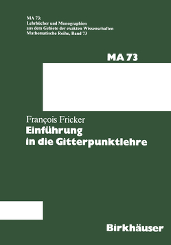 Einführung in die Gitterpunktlehre von Fricker,  F.