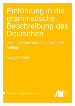 Einführung in die grammatische Beschreibung des Deutschen von Schaefer,  Roland