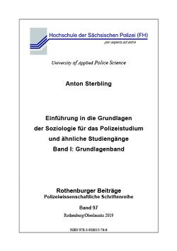 Einführung in die Grundlagen der Soziologie für das Polizeistudium und ähnliche Studiengänge von Sterbling,  Anton