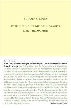 Einführung in die Grundlagen der Theosophie von Rudolf Steiner Nachlassverwaltung, Steiner,  Rudolf, Zehnter,  Hans-Christian