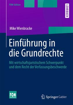 Einführung in die Grundrechte von Wienbracke,  Mike