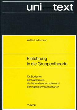 Einführung in die Gruppentheorie von Ledermann,  Walter
