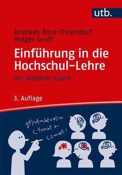 Einführung in die Hochschul-Lehre von Böss-Ostendorf,  Andreas, Mousli,  Lillian, Senft,  Holger