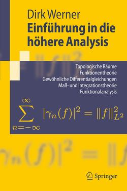 Einführung in die höhere Analysis von Werner,  Dirk