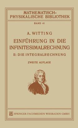Einführung in die Infinitesimalrechnung von Witting ,  Alexander