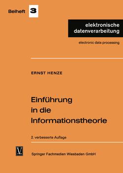 Einführung in die Informationstheorie von Henze,  Ernst
