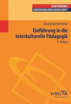Einführung in die Interkulturelle Pädagogik von Auernheimer,  Georg